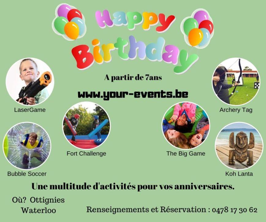 Une multitude d'activités pour vos anniversaire.